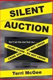Silent Auction, Terri McGee, 1484126211
