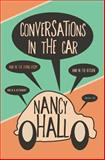 Conversations in the Car, Nancy Hall, 1500196215