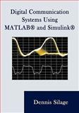 Digital Communication Systems using MATLAB and Simulink, Silage, Dennis, 1589096215
