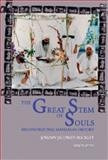 The Great Stem of Souls : Reconstructing Mandaean History, Jorunn Buckley, 1593336217