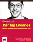 JSP Tag Libraries, Brown, Simon, 1861006217