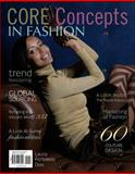Core Concepts in Fashion, Dias, Laura Portolese, 0073196223