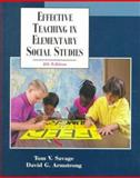 Effective Teaching in Elementary Social Studies, Savage, Tom and Armstrong, David, 0130826227