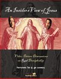 An Insider's View of Jesus, Todd Temple and Ted Swartz, 0310246229