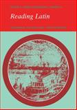 Reading Latin : Grammar, Vocabulary and Exercises, Jones, Peter V. and Sidwell, Keith C., 0521286220