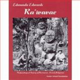 Raivavae : Archaeological Survey of Raivavae, French Polynesia, Edwards, Edmundo, 1880636220