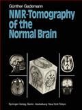 NMR-Tomography of the Normal Brain, Gademann, Günther, 3642696228
