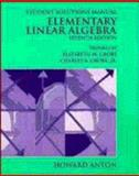Elementary Linear Algebra : Student Solutions Manual, Anton, Howard, 0471306223