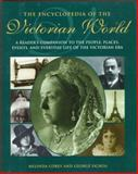 The Encyclopedia of the Victorian World, Melinda Corey and George Ochoa, 0805026223