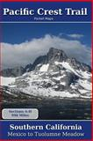 Pacific Crest Trail Pocket Maps - Southern California, K. Parks, 1467966223