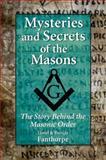Mysteries and Secrets of the Masons, Lionel Fanthorpe and Patricia Fanthorpe, 1550026224
