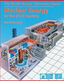 Nuclear Energy in the 21st Century : The World Nuclear University Primer, Hore-Lacy, Ian, 0123736226