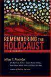 Remembering the Holocaust, Jeffrey C. Alexander, 0195326229