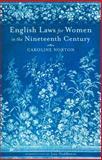 English Laws for Women in the 19th Century, Norton, NORTON, Caroline, 0897336224