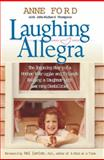 Laughing Allegra, Anne Ford and John-Richard Thompson, 1557046220