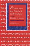 Elements pour une histoire de L'informatique, Knuth, Donald E., 1575866226