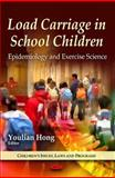 Load Carriage in School Children: Epidemiology and Exercise Science, , 1616686227