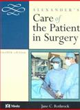 Alexander's Care of the Patient in Surgery, Rothrock, Jane C., 0323016227