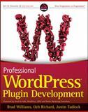 Professional WordPress Plugin Development, Brad Williams and Ozh Richard, 0470916222