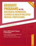Graduate Programs in the Biological/Biomedical Sciences and Health-Related/Medical Professions 2013, Peterson's Publishing Staff, 0768936225