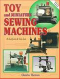 Toy Sewing Machines, Glenda Thomas, 0891456228