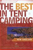 The Best in Tent Camping: New England, Lafe Low, 0897326229
