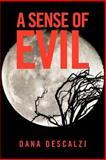 A Sense of Evil, Dana Descalzi, 1481706225