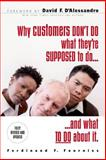 Why Customers Don't Do What They're Supposed to Do and What to Do about It, Fournies, Ferdinand F., 0071486224