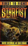 Starfist - First to Fight, David Sherman and Dan Cragg, 0345406222