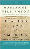 Healing the Soul of America, Marianne Williamson, 0684846225