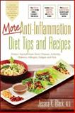 More Anti-Inflammation Diet Tips and Recipes, Jessica K. Black, 0897936221