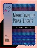 Making Computers People-Literate, Elaine Weiss, 1555426220
