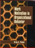 Work Motivation in Organizational Behavior, Pinder, Craig C., 0023956224