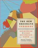 The New Brooklyn Cookbook, Melissa Vaughan and Brendan Vaughan, 0061956228