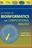 Dictionary of Bioinformatics and Computational Biology, , 0471436224