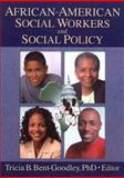 African-American Social Workers and Social Policy, Tricia B. Bent-Goodley, 0789016222
