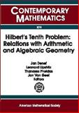 Hilbert's Tenth Problem : Relations with Arithmetic and Algebraic Geometry, Dieterichs, Ernst, 0821826220
