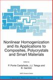 Nonlinear Homogenization and Its Applications to Composites, Polycrystals and Smart Materials, , 1402026226