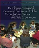 Developing Family and Community Involvement Skills Through Case Studies and Field Experiences, Ronald E. Diss and Pamela K. Buckley, 0130486221