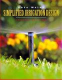 Simplified Irrigation Design, Melby, Pete, 0471286222
