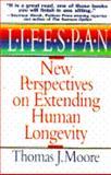 Lifespan, Thomas J. Moore, 0671886223