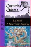 The New Year's Sacrifice, Lu Hsun, 098427622X