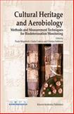 Cultural Heritage and Aerobiology : Methods and Measurement Techniques for Biodeterioration Monitoring, , 1402016220