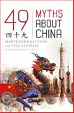 49 Myths about China