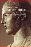 The Stoic's Bible and Florilegium for the Good Life, Giles Laurén, 1453816224