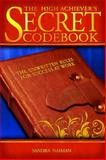The High Achiever's Secret Codebook, Sandra Naiman, 1593576226