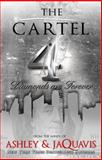 The Cartel 4, new Ashley and Ashley Jaquavis, 1601626223