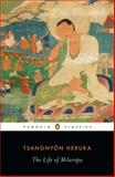 The Life of Milarepa, Tsangnyon Heruka, 0143106228
