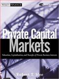 Private Capital Markets, Robert T. Slee, 0471656224