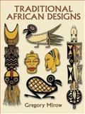Traditional African Designs, Gregory Mirow, 0486296229